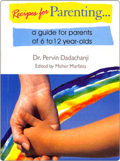 Recipes for Parenting..., Dr. Pervin Dadachanji